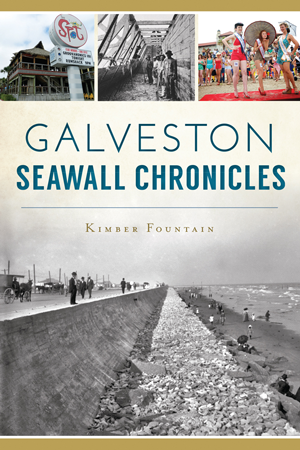 Galveston Seawall Chronicles
